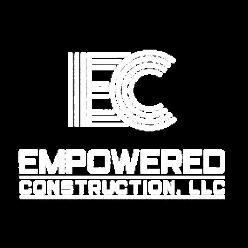 Empowered Construction LLC - Effort = Results